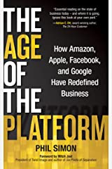 The Age of the Platform: How Amazon, Apple, Facebook, and Google Have Redefined Business Kindle Edition