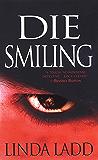 Die Smiling (Claire Morgan Book 3)