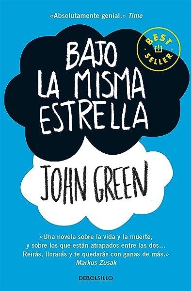 Bajo la misma estrella (Best Seller): Amazon.es: Green, John ...