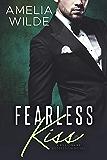 Fearless Kiss (A Billionaire Possession Novel Book 2)