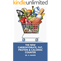 The NEW 2020 Carbohydrate, Fat, Protein & Calories Counter: Easy-to-follow Guide for Beginners On keto diet, Atkins diet…
