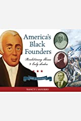 America's Black Founders: Revolutionary Heroes & Early Leaders with 21 Activities (For Kids series) Kindle Edition