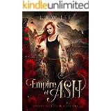 Empire of Ash: A Passionate Paranormal Romance (God of Secrets Book 1)