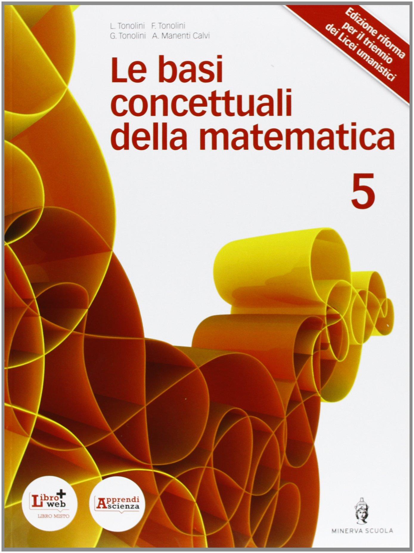 Le basi concettuali della matematica vol.3