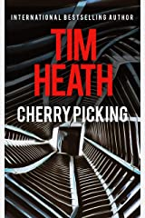 Cherry Picking (Tim Heath Stand-Alone Thrillers Collection) Kindle Edition