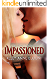 Impassioned (The Hard Love Series Book 1)