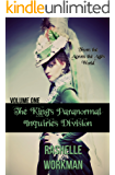 The King's Paranormal Inquiries Division: Volume 1: An Across the Ages Novella