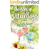 Sassy Saturdays (Fat Fridays Group Book 2)