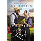 Foundation of Love (An Amish Legacy Novel Book 1)