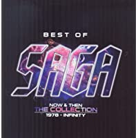 Best Of Saga: Now & Then - The Collection 1978 - Infinity