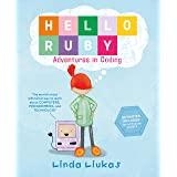 Hello Ruby: Adventures in Coding (Hello Ruby, 1)