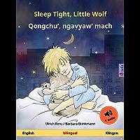Sleep Tight, Little Wolf – Qongchu', ngavyaw' mach (English – Klingon): Bilingual children's book, with audio (Sefa…