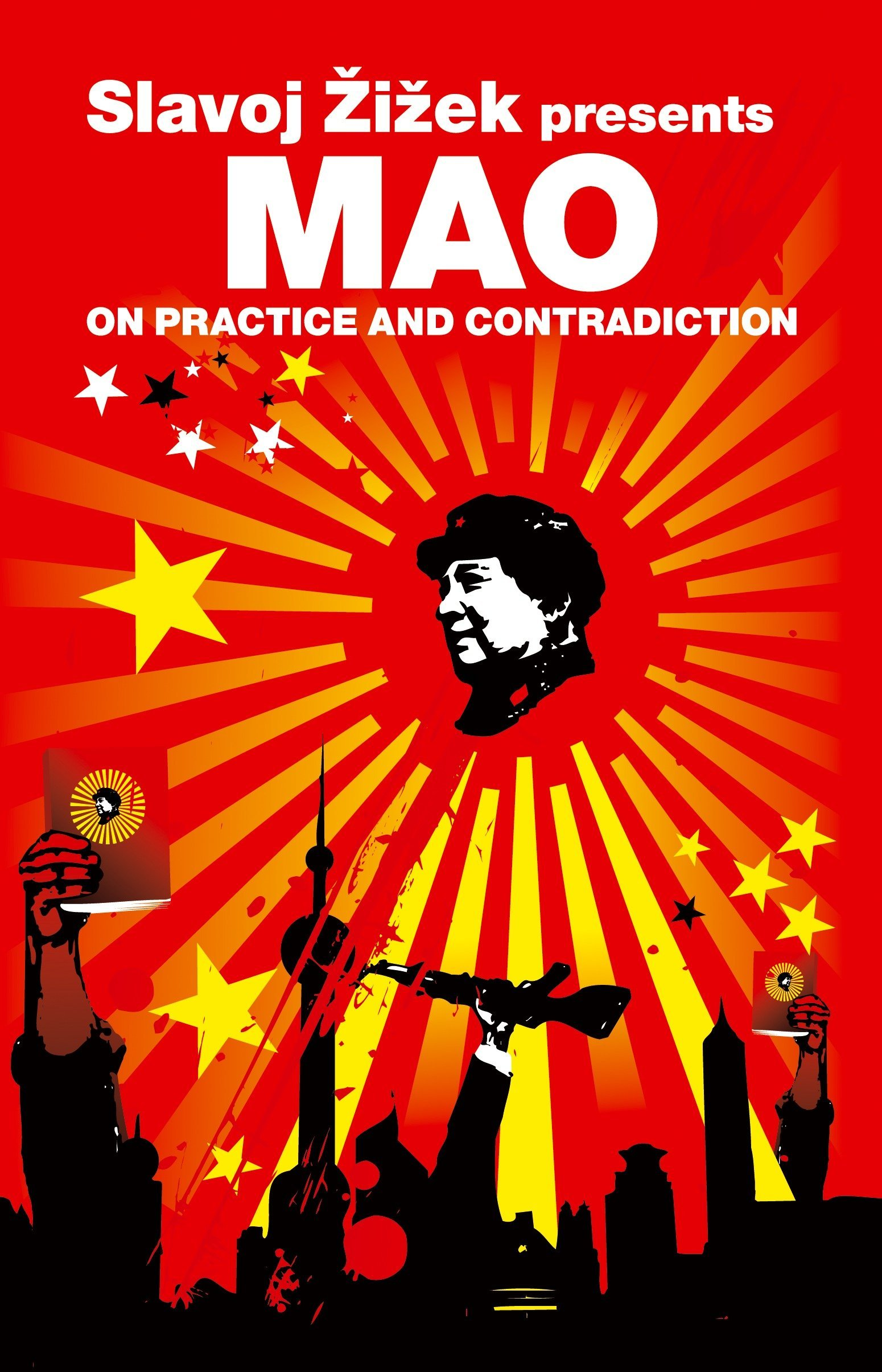 On Practice And Contradiction Revolutions Mao Baby Music Cellular Phone Zedong Slavoj Zizek 9781844675876 Books
