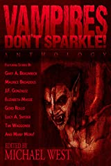 Vampires Don't Sparkle! Kindle Edition