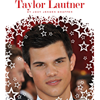 Taylor Lautner (Stars of Today)