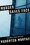 Murder Saves Face (The Reuben Frost Mysteries Book 6)