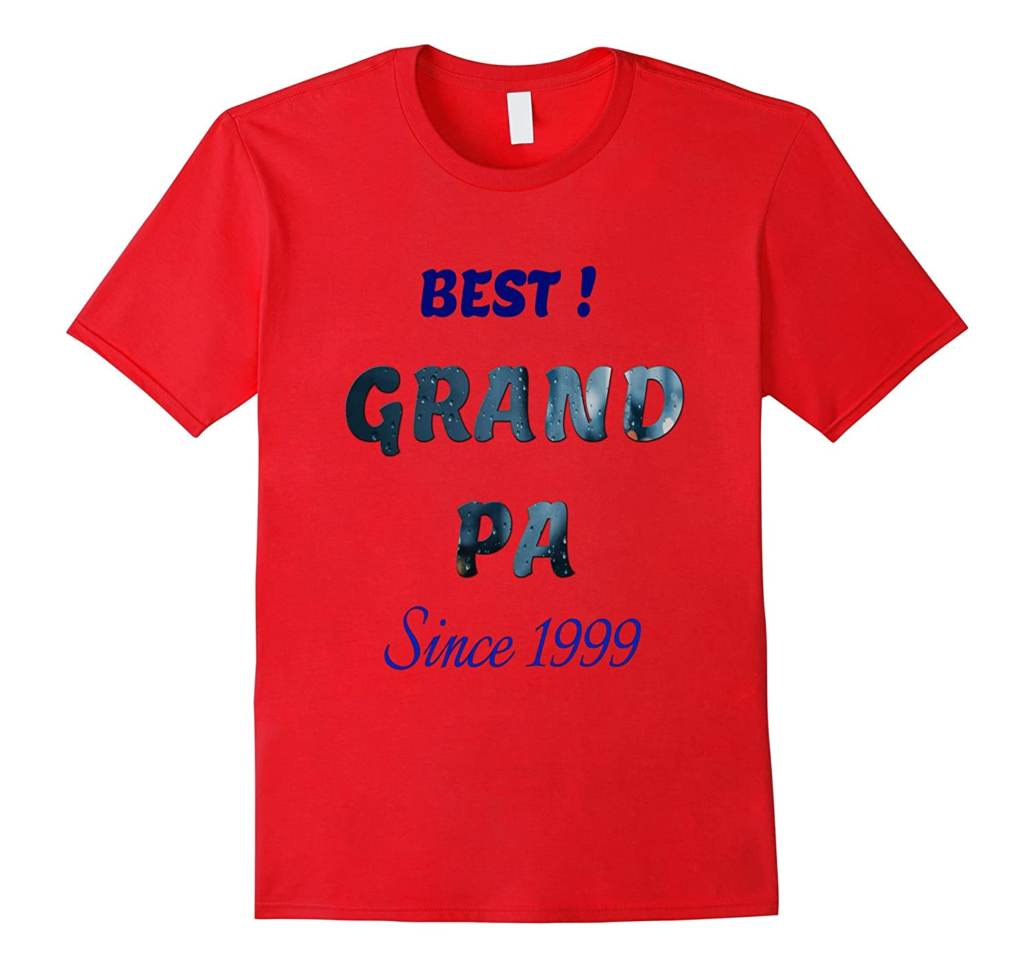 Best Grand Pa T-shirt Since 1999-TH