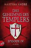 Das Geheimnis des Templers - Episode IV: Gefährliche Versuchung