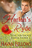 Harlan's Ryde (Synchronous Seductions Book 1)