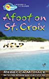 Afoot on St. Croix (Mystery in the Islands)