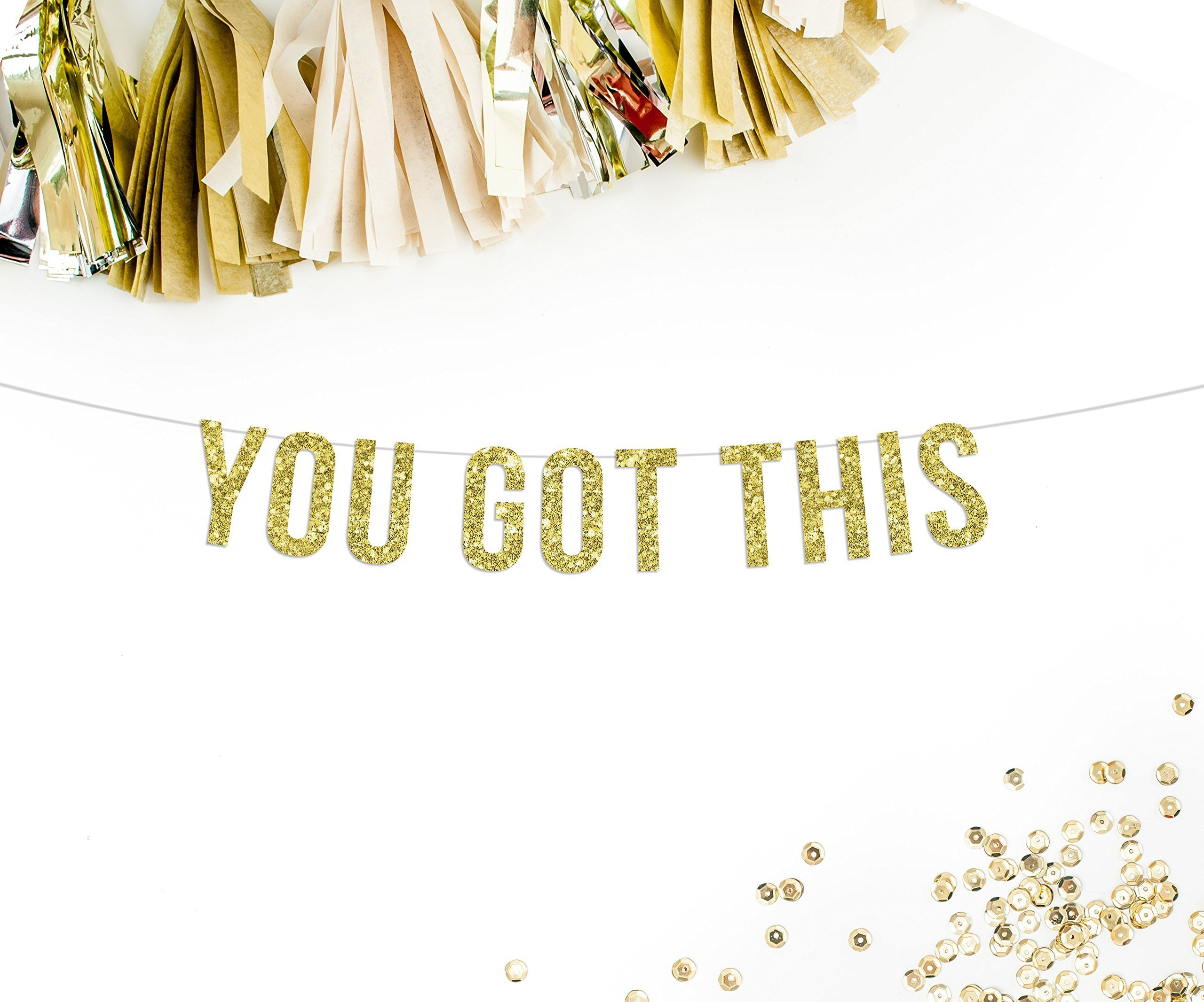 You Got This Gold Glitter Party Banner