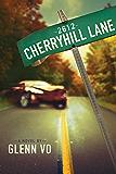2612 Cherryhill Lane: A Novel