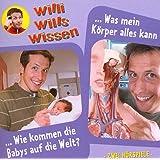 Willi wills wissen, Folge 12: Geburt / Körper