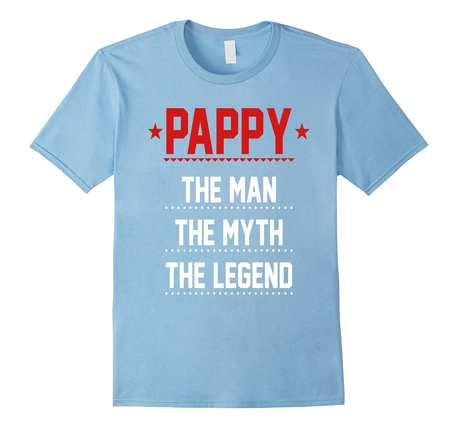 Mens Pappy – The Man The Myth The Legend T Shirt Dad Father