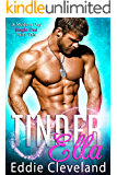 TinderElla: A Modern Day Single Dad Fairy-Tale (Fairy Tale Series Book 2)