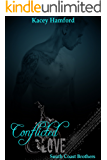 Conflicted Love (South Coast Brothers Book 6)
