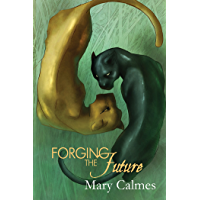 Forging the Future (Change of Heart Book 5) (English Edition)