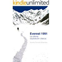 Everest 1991 La Última Expedición Clásica