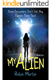 My Alien (The Alien Chronicles Book 1)
