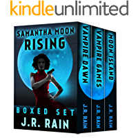 Samantha Moon Rising: Including Books 5, 6, and 7 in the Vampire for Hire Series (English Edition)