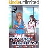 Wyvern Academy: Path of Ascension II