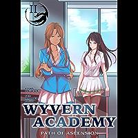 Wyvern Academy: Path of Ascension II (English Edition)