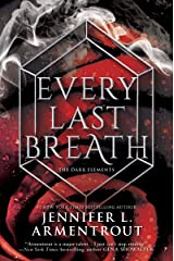 Every Last Breath (The Dark Elements Book 3) Kindle Edition