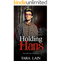 Holding Hans: A Dark, Fairy Tale Retelling Romance (Ever After, New York Book 2) book cover