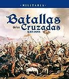 Batallas de las Cruzadas (Militaria)