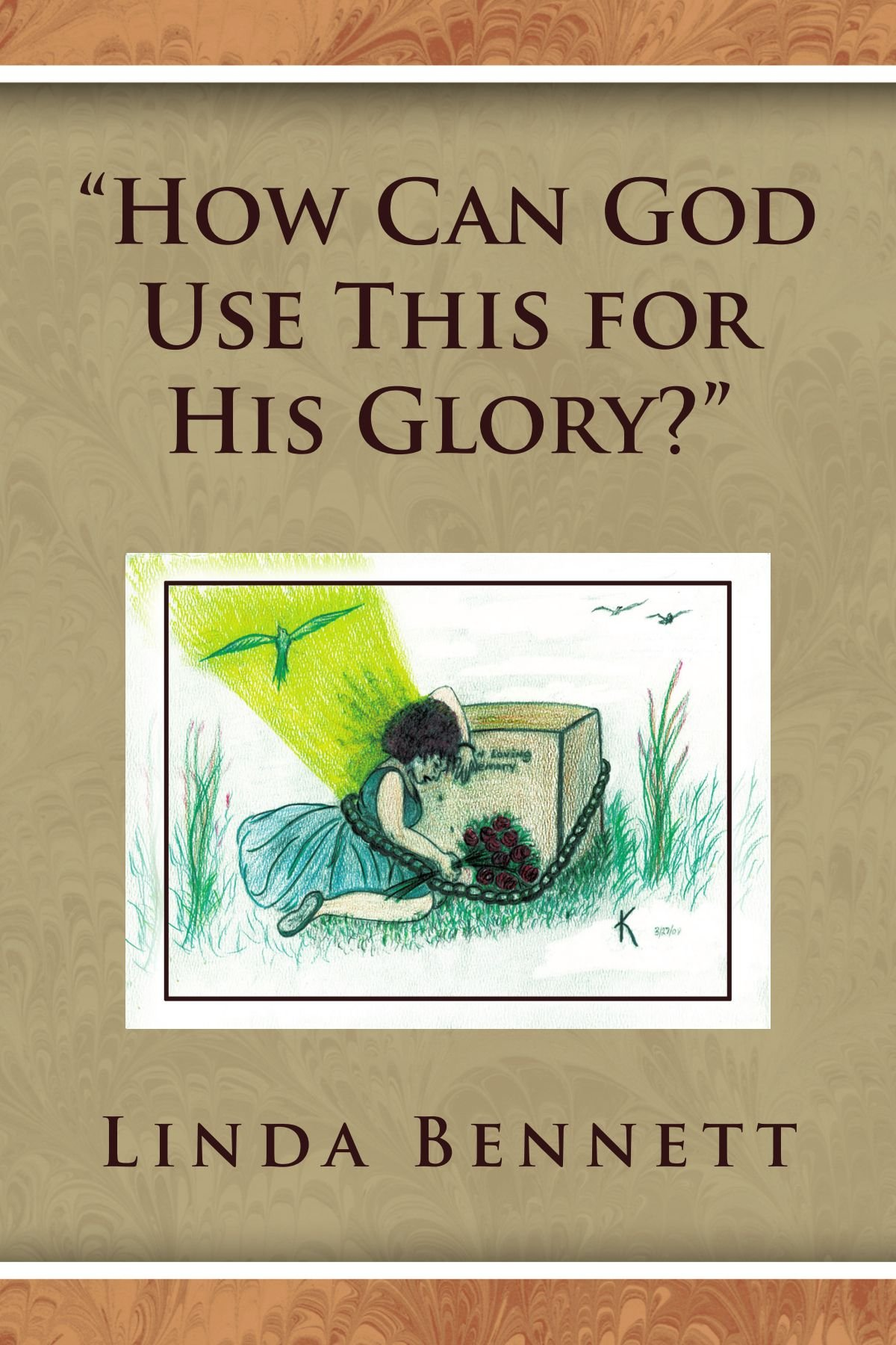 Download ''How Can God Use This for His Glory?'' pdf epub
