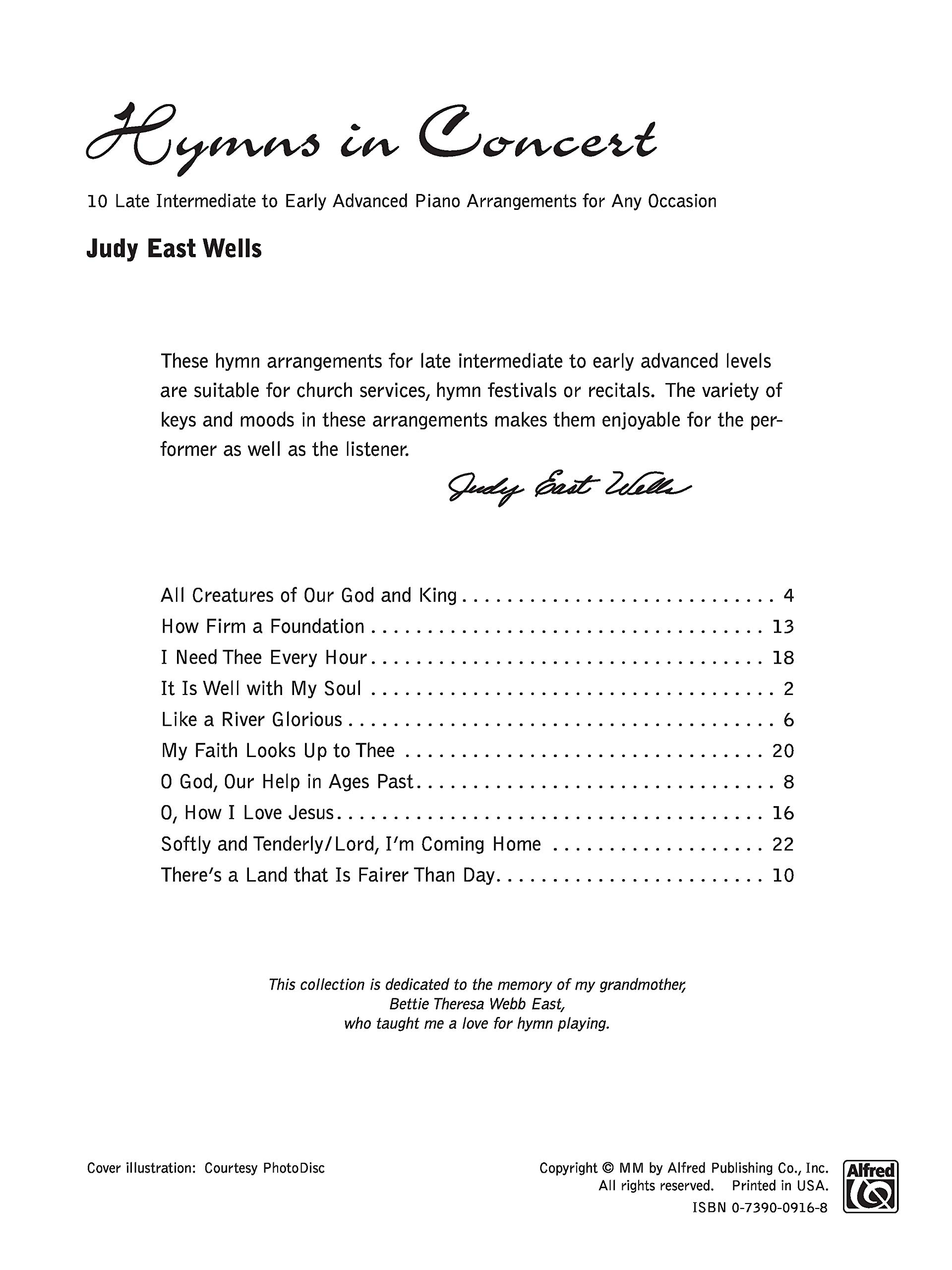 Hymns In Concert 10 Late Intermediate To Early Advanced Piano Arrangements For Any Occasion Wells Judy East 9780739009161 Amazon Com Books