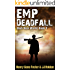 EMP Deadfall (Dark New World, Book 3) - An EMP Survival Story
