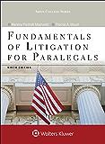 Fundamentals of Litigation for Paralegals (Aspen College Series)