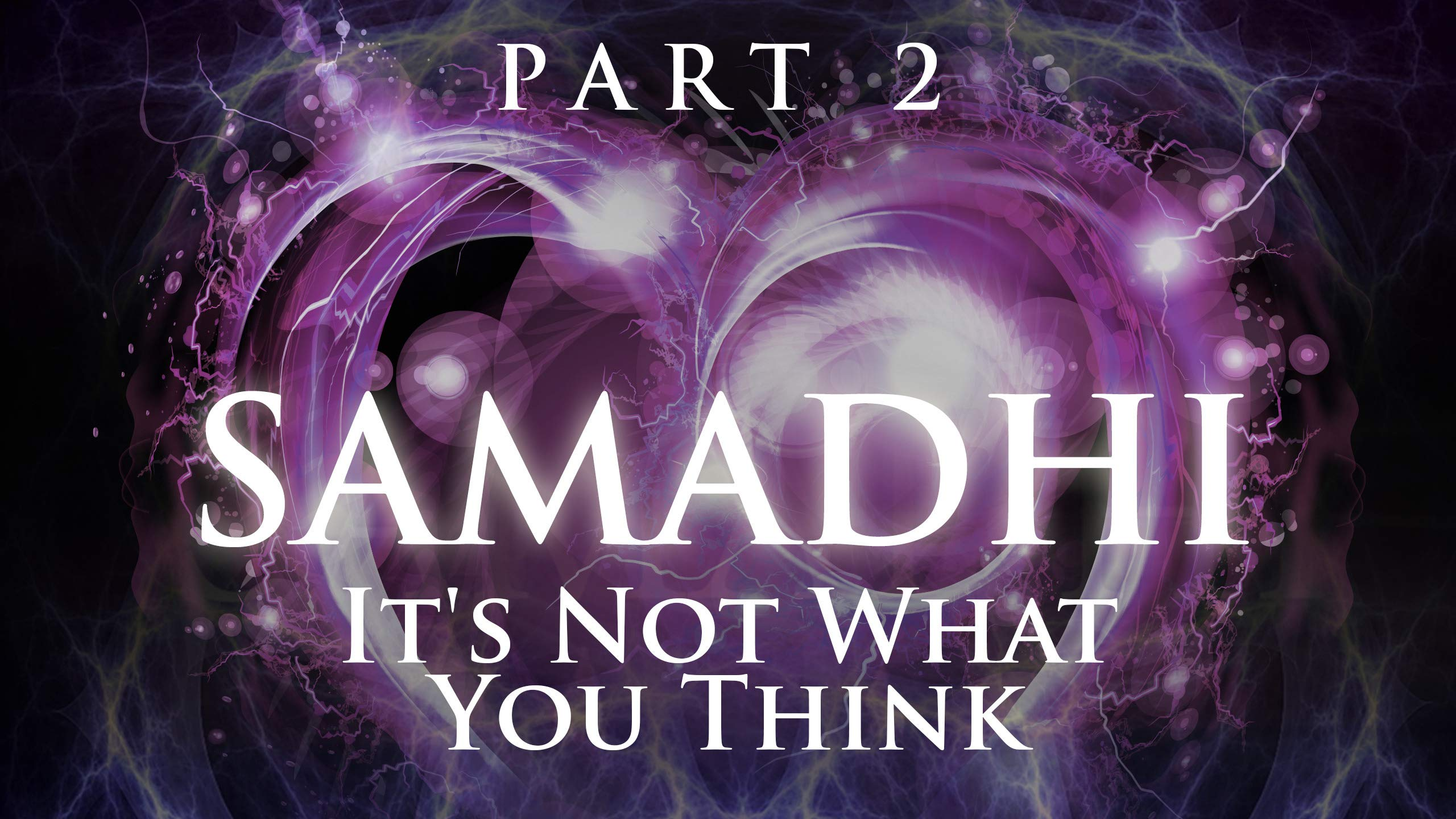 Amazon com: Watch Samadhi Part 2: It's Not What You Think