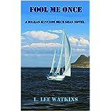 Fool Me Once (The Blue Seas Series Book 1)