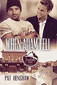 When Adam Fell (Foothills Pride Stories Book 4)
