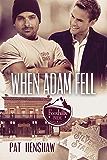 When Adam Fell (Foothills Pride Stories Book 4)