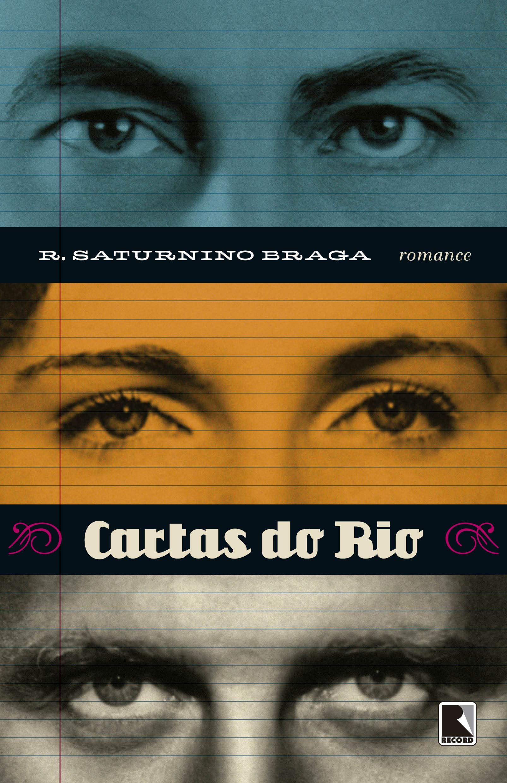 Cartas Do Rio: Roberto Saturnino Braga: 9788501092229 ...