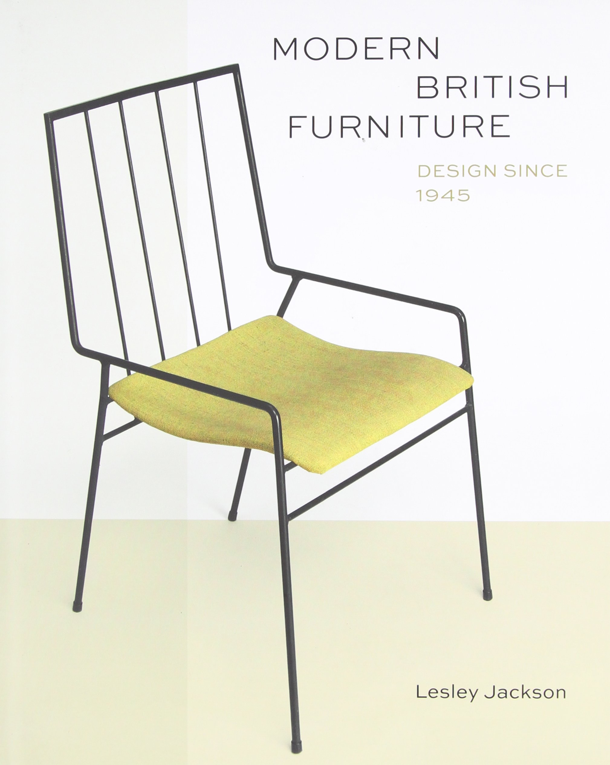 Modern British Furniture  Design Since 1945  Amazon co uk  Lesley Jackson   9781851777594  Books. Modern British Furniture  Design Since 1945  Amazon co uk  Lesley