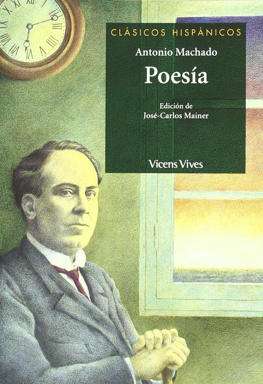 Poesia Antonio Machado N/e Clásicos Hispánicos - 9788431683689 ...